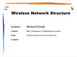 Wireless Network Structure