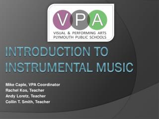 Introduction to  Instrumental Music