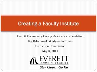 Creating  a Faculty  Institute