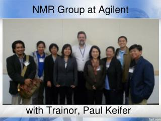 NMR Group at Agilent