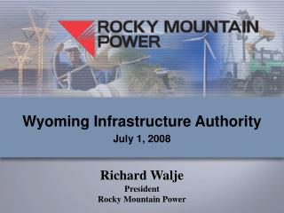 Wyoming Infrastructure Authority July 1, 2008