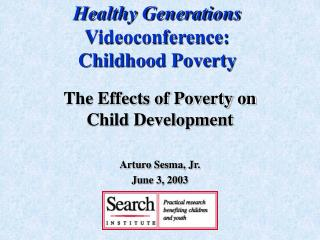Healthy Generations  Videoconference: Childhood Poverty
