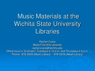 Music Materials at the Wichita State University Libraries