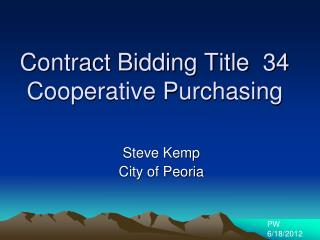 Contract Bidding Title  34 Cooperative Purchasing