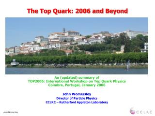 The Top Quark: 2006 and Beyond