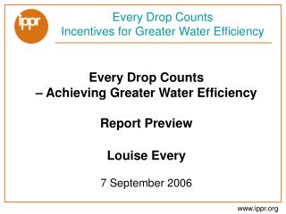 Every Drop Counts Incentives for Greater Water Efficiency