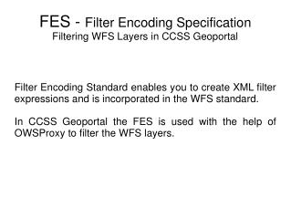 FES - Filter Encoding Specification Filtering WFS Layers in CCSS Geoportal