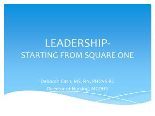 LEADERSHIP- STARTING FROM SQUARE ONE
