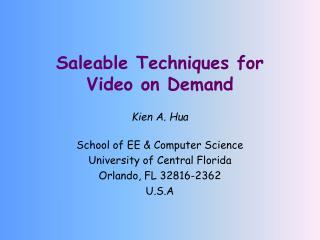 Saleable Techniques for Video on Demand