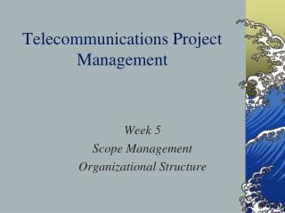 Telecommunications Project Management