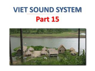 VIET SOUND SYSTEM Part 15