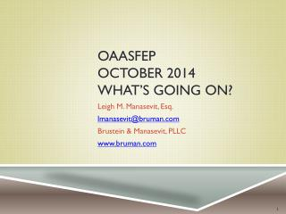 OAASFEP October 2014 What's Going On?