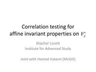 Correlation testing for affine invariant properties on