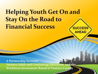 Helping Youth Get On and Stay On the Road to Financial Success