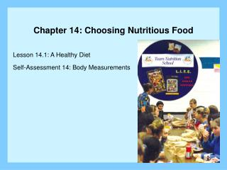 Chapter 14: Choosing Nutritious Food