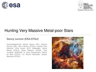 Hunting Very Massive Metal-poor Stars