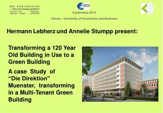 Transforming a 120 Year  Old Building in Use to a Green Building  A case  Study  of