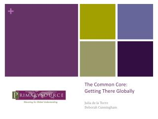 The Common Core:  Getting There Globally
