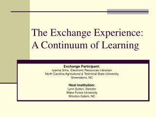 The Exchange Experience: A Continuum of Learning