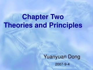 Chapter Two  Theories and Principles