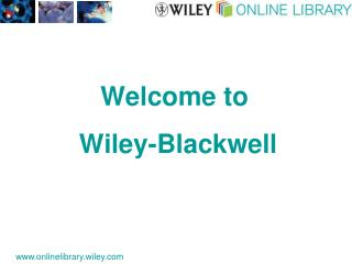 Welcome to  Wiley-Blackwell