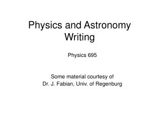 Physics and Astronomy Writing