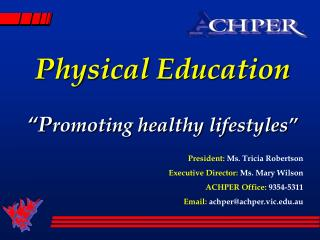 "Physical Education ""P romoting healthy lifestyles"""