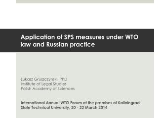 Application of SPS measures under WTO law and Russian practice