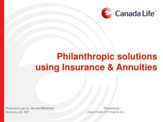 Philanthropic solutions using Insurance & Annuities