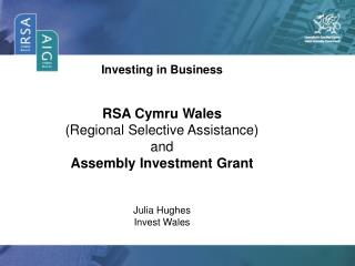 Investing in Business RSA Cymru Wales (Regional Selective Assistance) and