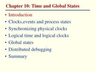 Introduction Clocks,events and process states Synchronizing physical clocks