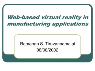 Web-based virtual reality in manufacturing applications