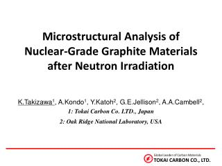 Microstructural Analysis of  Nuclear-Grade Graphite Materials after Neutron Irradiation