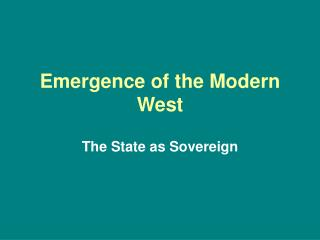Emergence of the Modern West