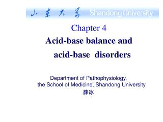 Chapter 4 Acid-base balance and    acid-base  disorders