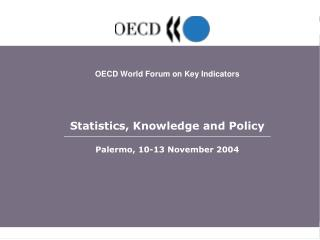 THE  IMPACT  OF  STATISTICS  ON  A  COMPETITIVE  AND  KNOWLEDGE-BASED  ECONOMY