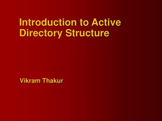 Introduction to Active Directory Structure