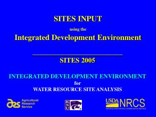 SITES INPUT using the Integrated Development Environment