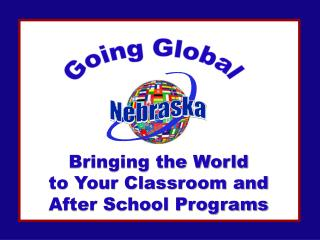 Bringing the World to Your Classroom and After School Programs