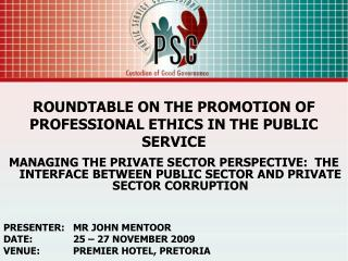 ROUNDTABLE ON THE PROMOTION OF PROFESSIONAL ETHICS IN THE PUBLIC SERVICE