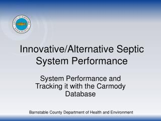 Innovative/Alternative Septic System Performance