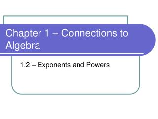 Chapter 1 – Connections to Algebra