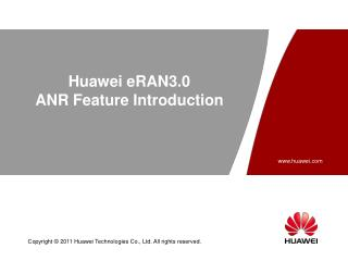 Huawei  eRAN 3.0 ANR  Feature Introduction