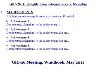 GIC-26: Highlights from national reports:  Namibia