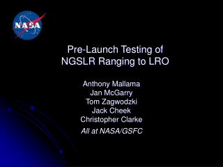 Pre-Launch Testing of NGSLR Ranging to LRO