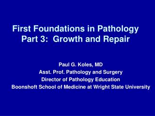 First Foundations in Pathology Part 3:  Growth and Repair