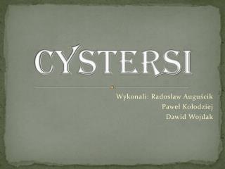 Cystersi