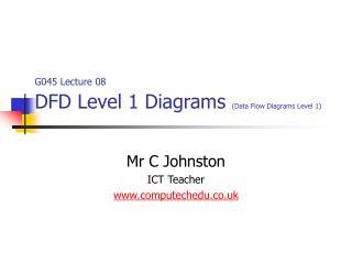 G045 Lecture 08 DFD Level 1 Diagrams  (Data Flow Diagrams Level 1)