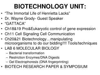 BIOTECHNOLOGY UNIT: