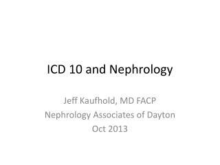 ICD 10 and Nephrology